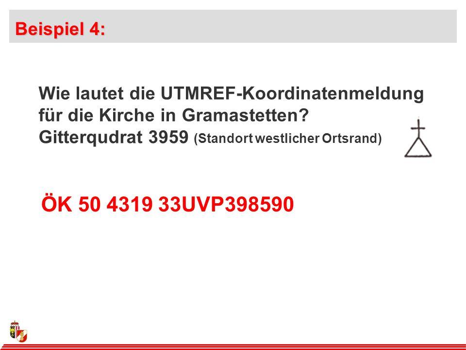Beispiel 4: Wie lautet die UTMREF-Koordinatenmeldung für die Kirche in Gramastetten Gitterqudrat 3959 (Standort westlicher Ortsrand)