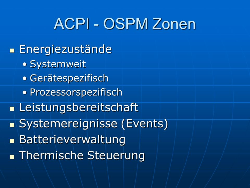 ACPI - OSPM Zonen Energiezustände Leistungsbereitschaft