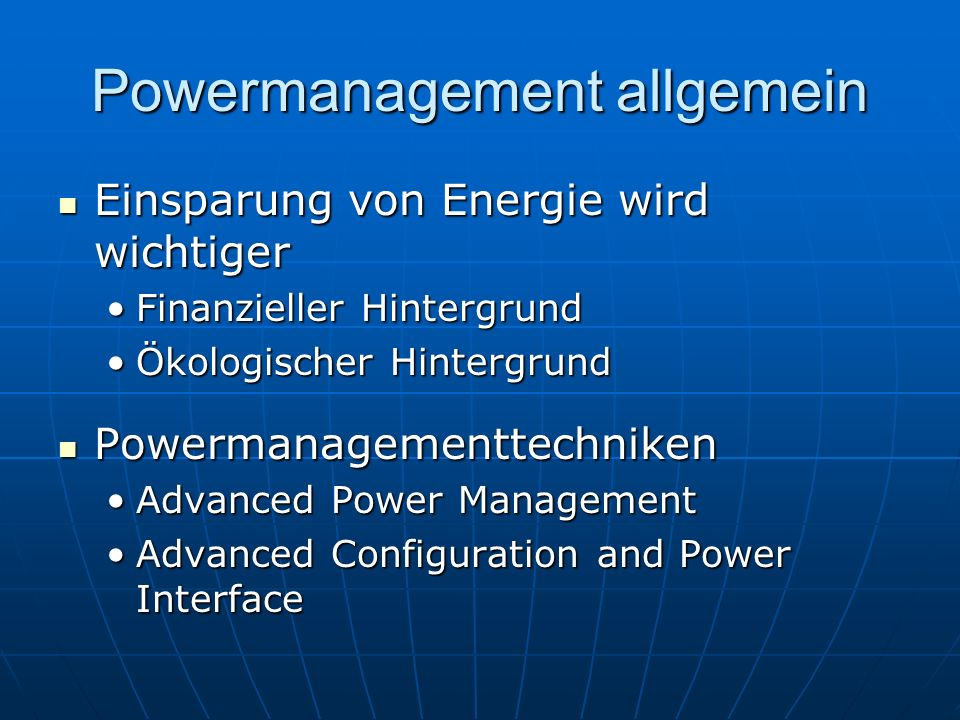 Powermanagement allgemein