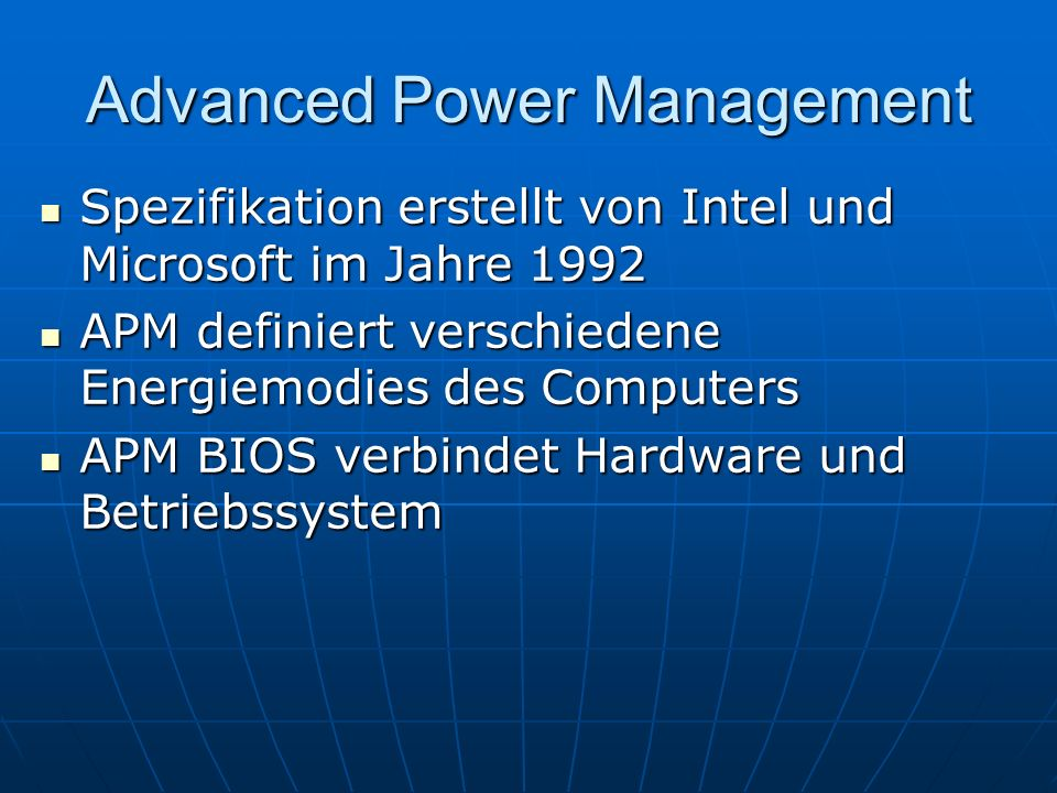 Advanced Power Management