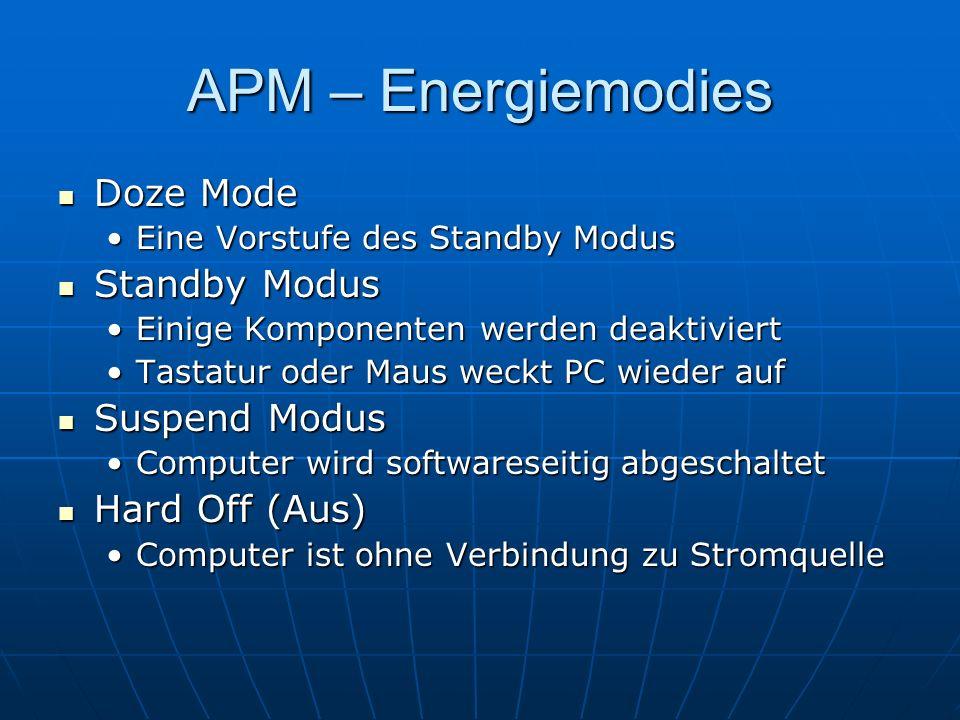 APM – Energiemodies Doze Mode Standby Modus Suspend Modus