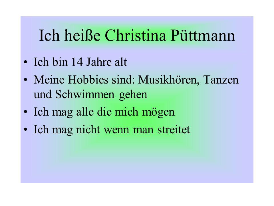Ich heiße Christina Püttmann