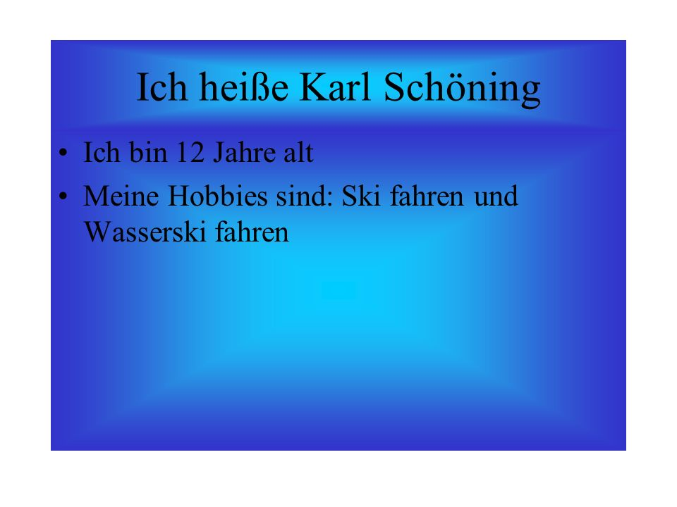 Ich heiße Karl Schöning