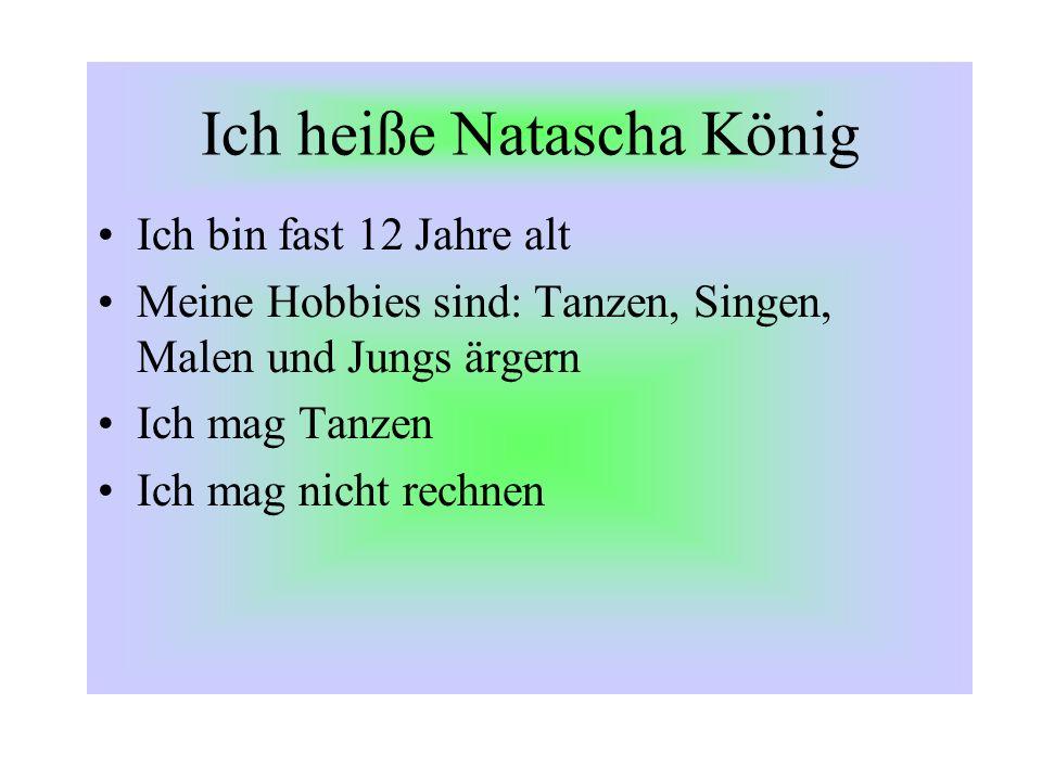 Ich heiße Natascha König