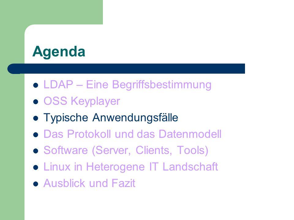 Agenda LDAP – Eine Begriffsbestimmung OSS Keyplayer