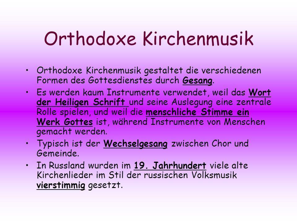 Orthodoxe Kirchenmusik