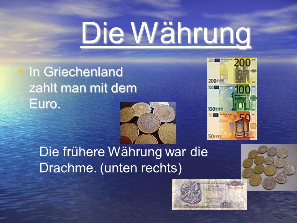 Die Währung In Griechenland zahlt man mit dem Euro.