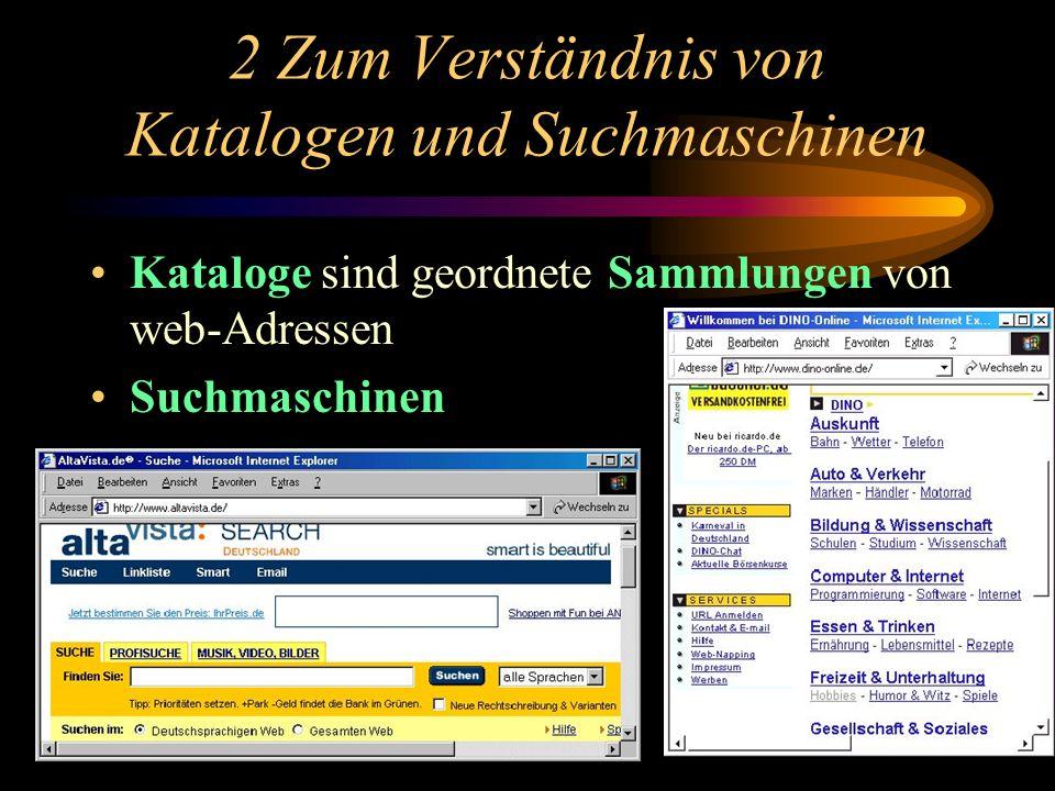 2 Zum Verständnis von Katalogen und Suchmaschinen