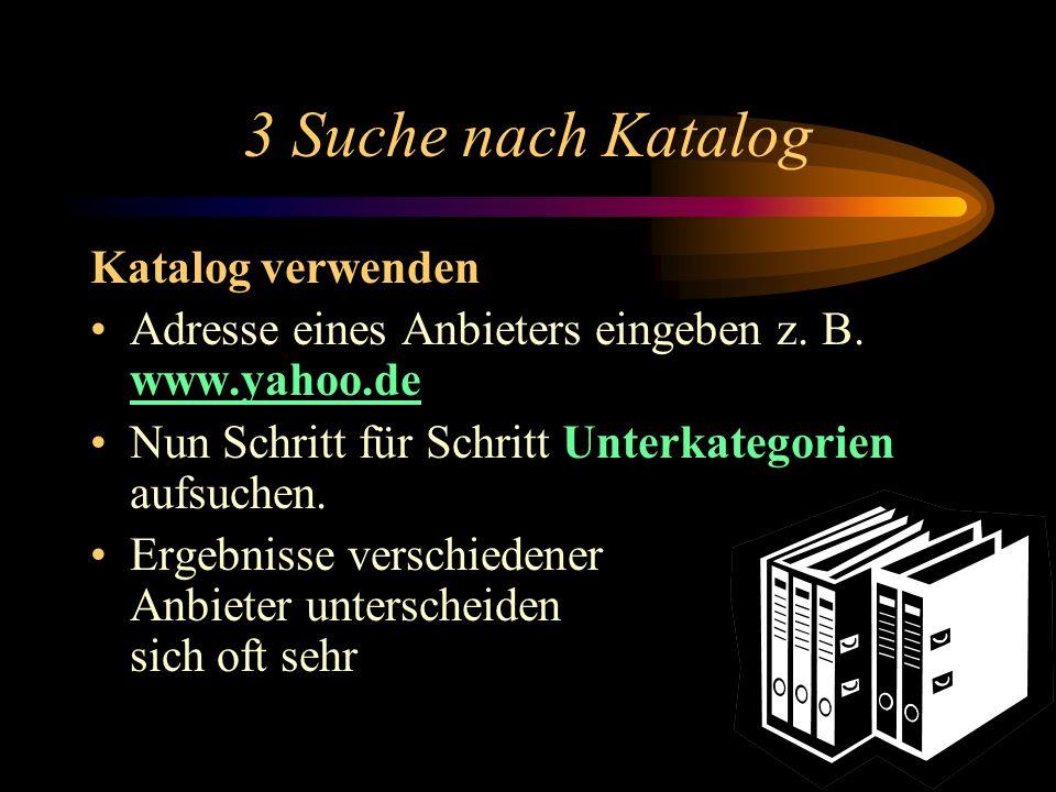 3 Suche nach Katalog Katalog verwenden