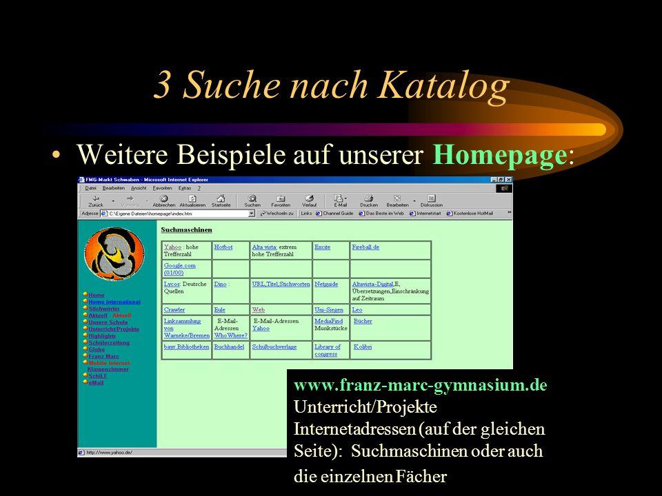 3 Suche nach Katalog Weitere Beispiele auf unserer Homepage: