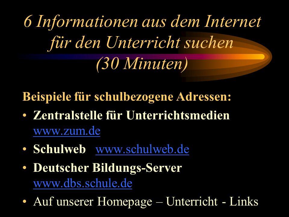 6 Informationen aus dem Internet für den Unterricht suchen (30 Minuten)