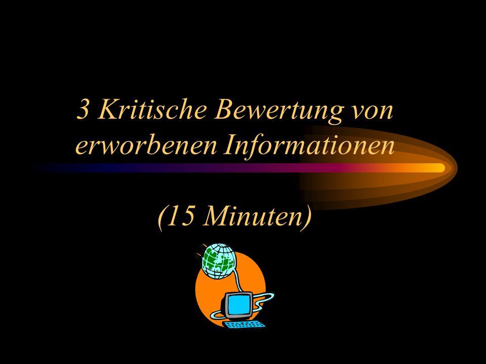 3 Kritische Bewertung von erworbenen Informationen (15 Minuten)