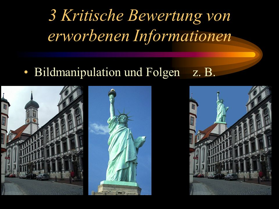 3 Kritische Bewertung von erworbenen Informationen