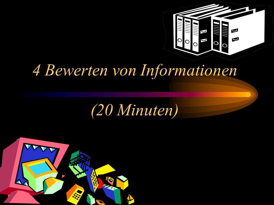 4 Bewerten von Informationen (20 Minuten)