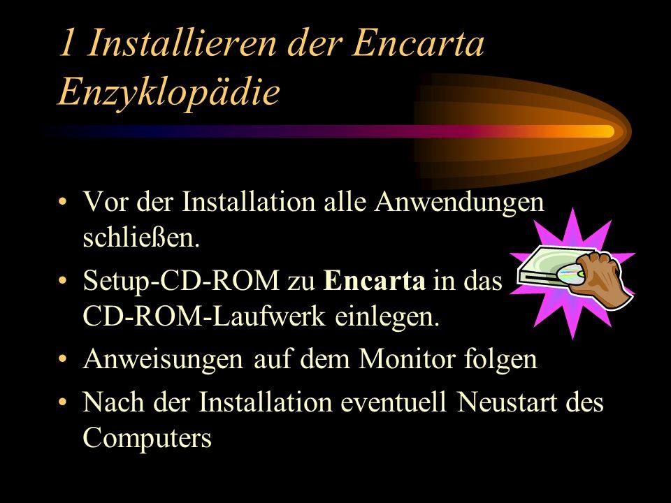 1 Installieren der Encarta Enzyklopädie