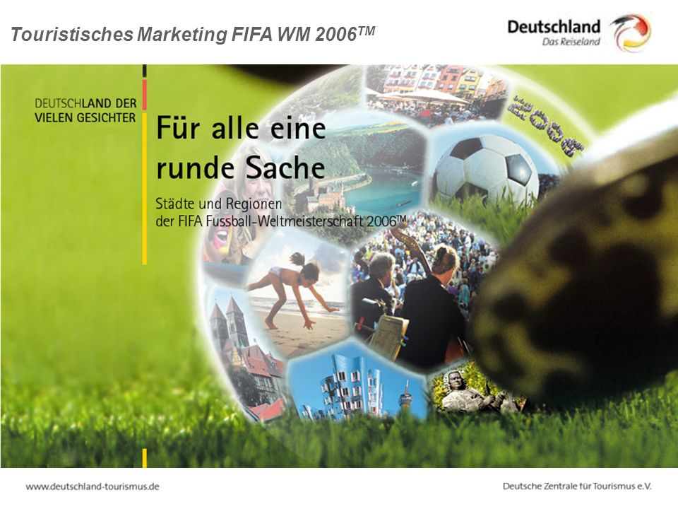 Touristisches Marketing FIFA WM 2006TM