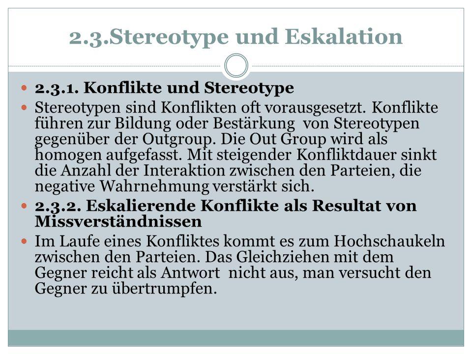 2.3.Stereotype und Eskalation