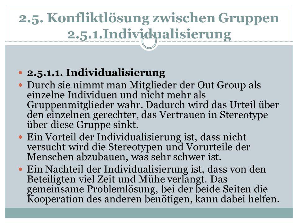 2.5. Konfliktlösung zwischen Gruppen 2.5.1.Individualisierung
