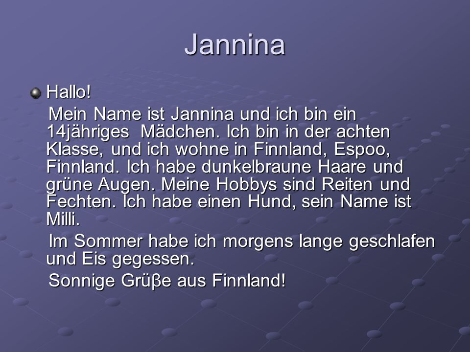 Jannina Hallo!