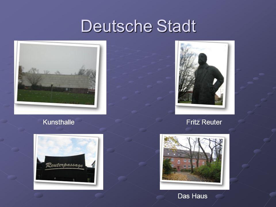 Deutsche Stadt Kunsthalle Fritz Reuter Das Haus