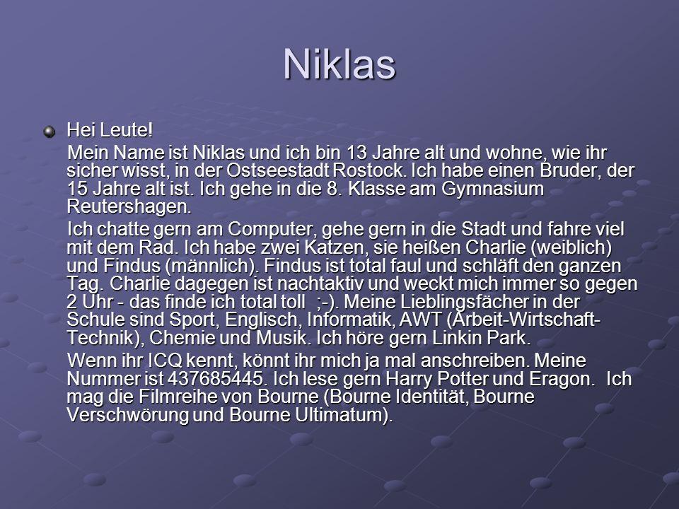 Niklas Hei Leute!