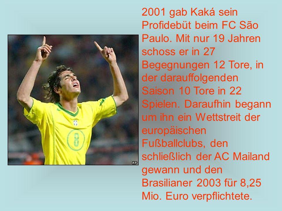 2001 gab Kaká sein Profidebüt beim FC São Paulo