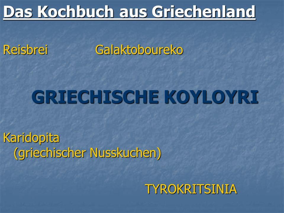GRIECHISCHE KOYLOYRI Das Kochbuch aus Griechenland
