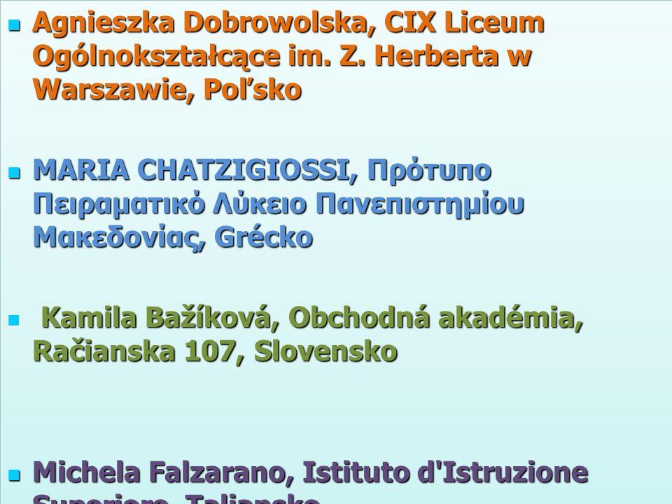 Agnieszka Dobrowolska, CIX Liceum Ogólnokształcące im. Z