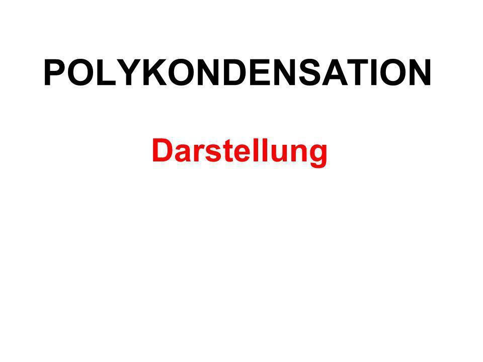 POLYKONDENSATION Darstellung