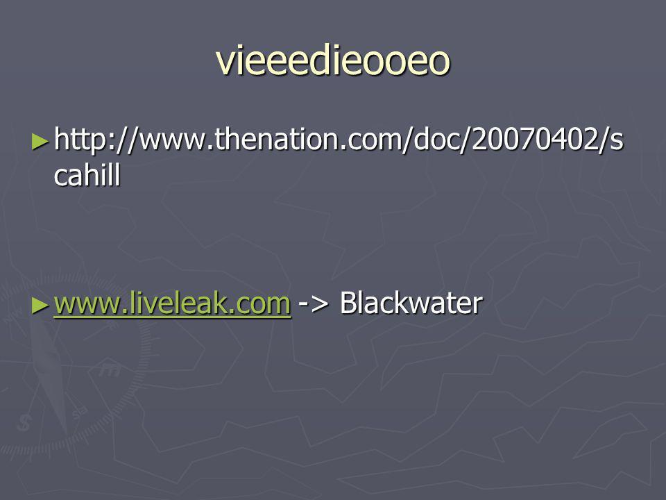vieeedieooeo http://www.thenation.com/doc/20070402/scahill