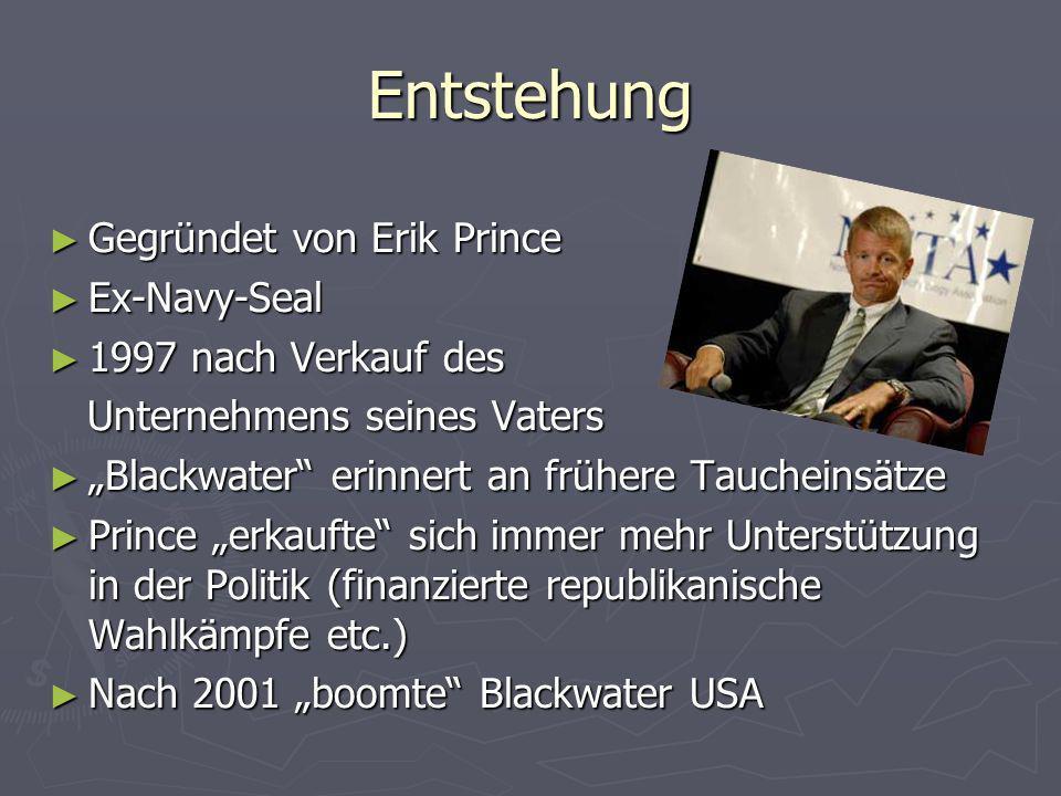 Entstehung Gegründet von Erik Prince Ex-Navy-Seal