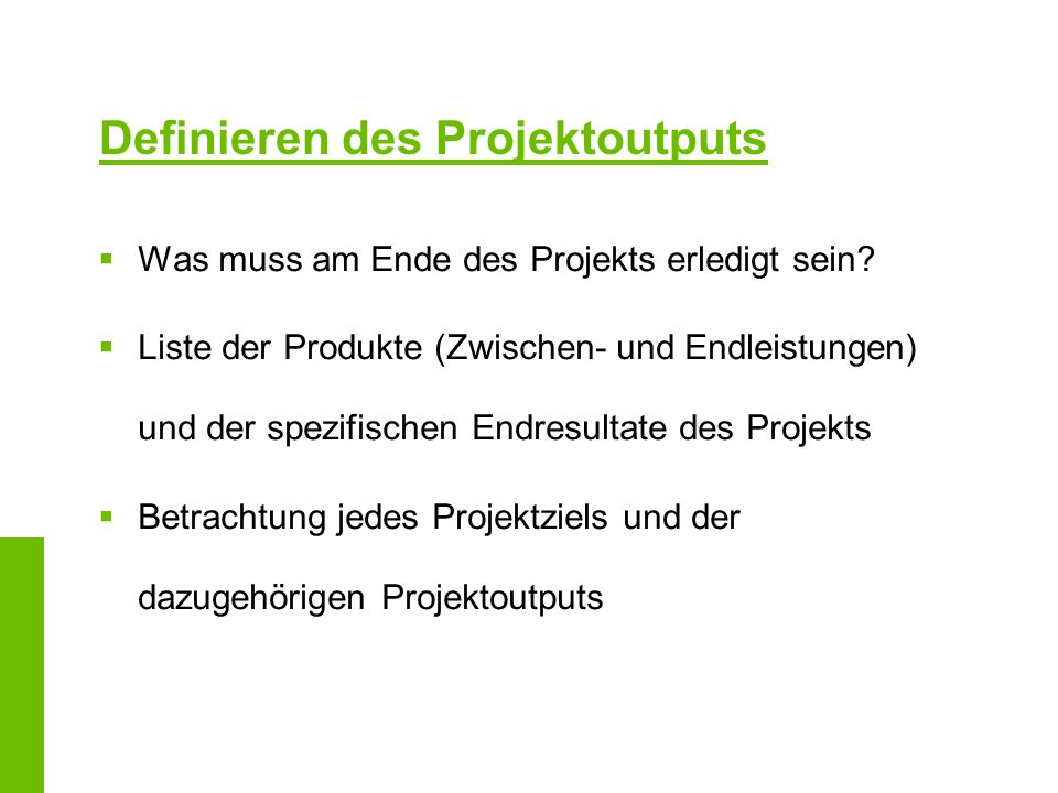 Definieren des Projektoutputs