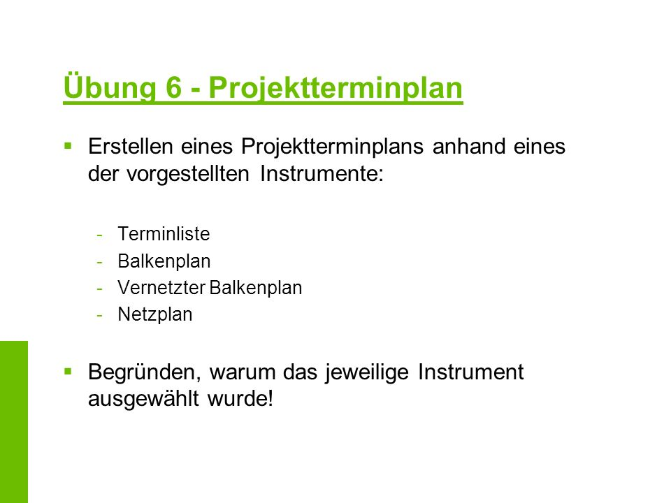 Übung 6 - Projektterminplan