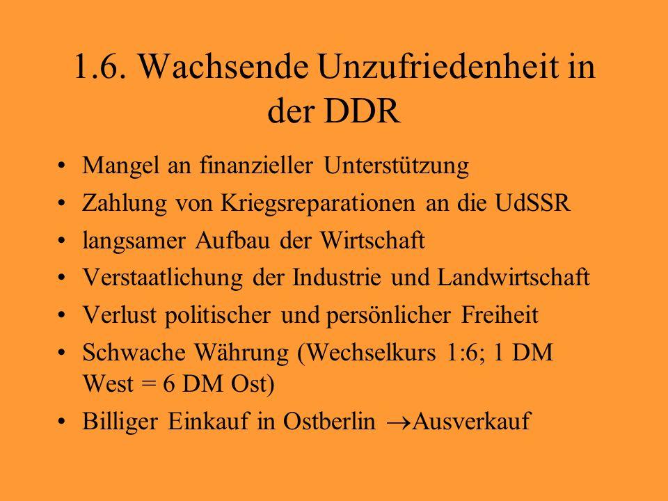1.6. Wachsende Unzufriedenheit in der DDR