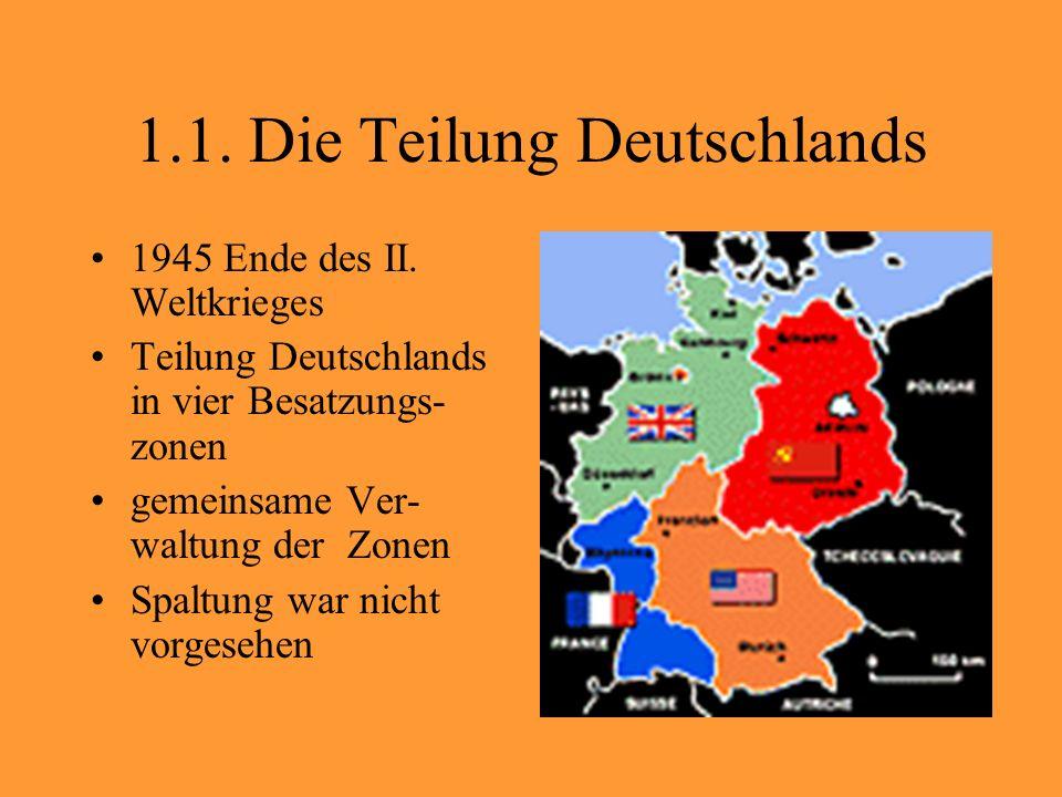 1.1. Die Teilung Deutschlands