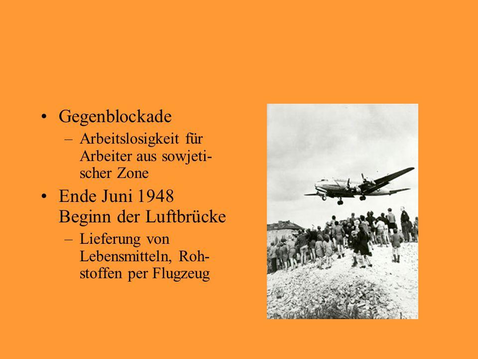 Ende Juni 1948 Beginn der Luftbrücke