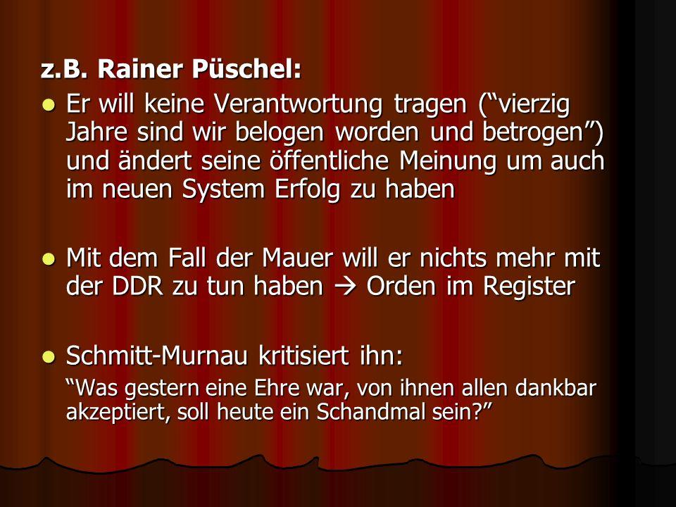 Schmitt-Murnau kritisiert ihn: