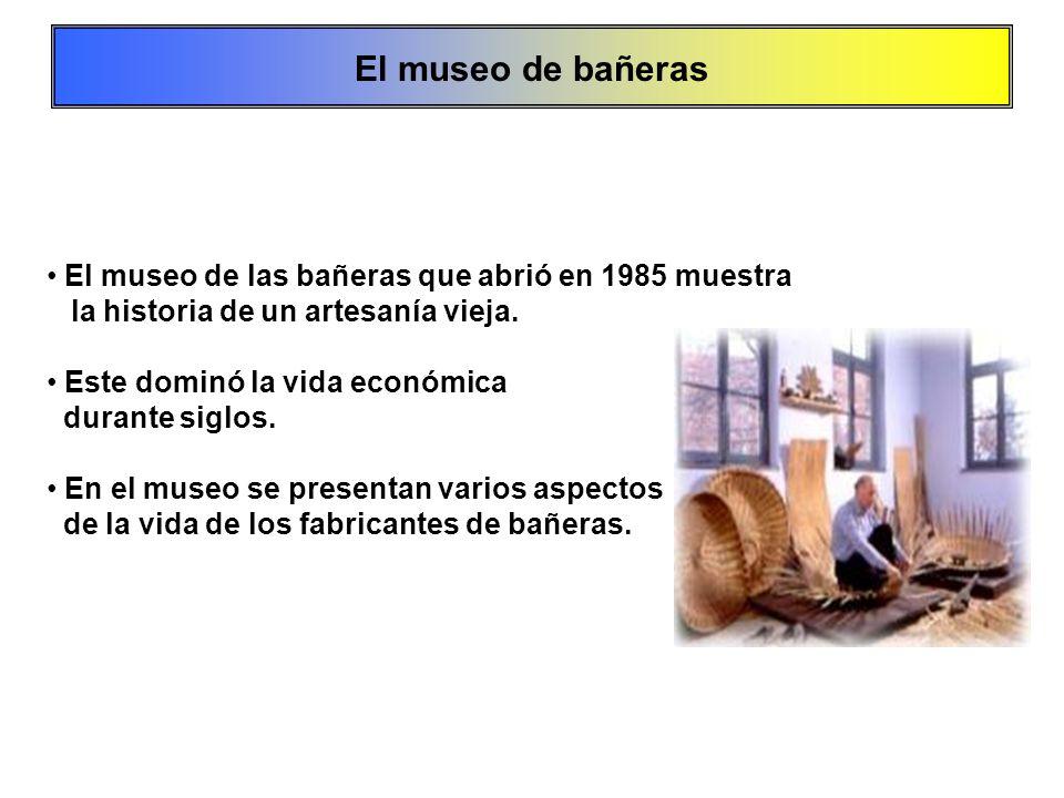El museo de bañeras El museo de las bañeras que abrió en 1985 muestra