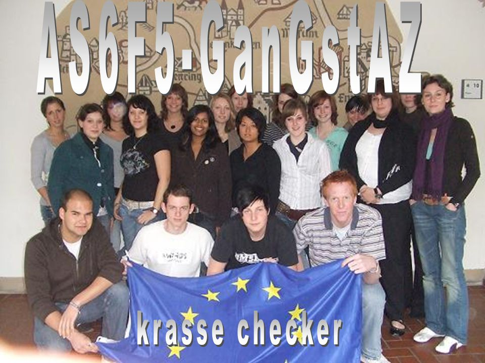 AS6F5-GanGstAZ krasse checker