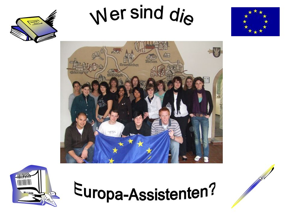 Wer sind die Europa-Assistenten