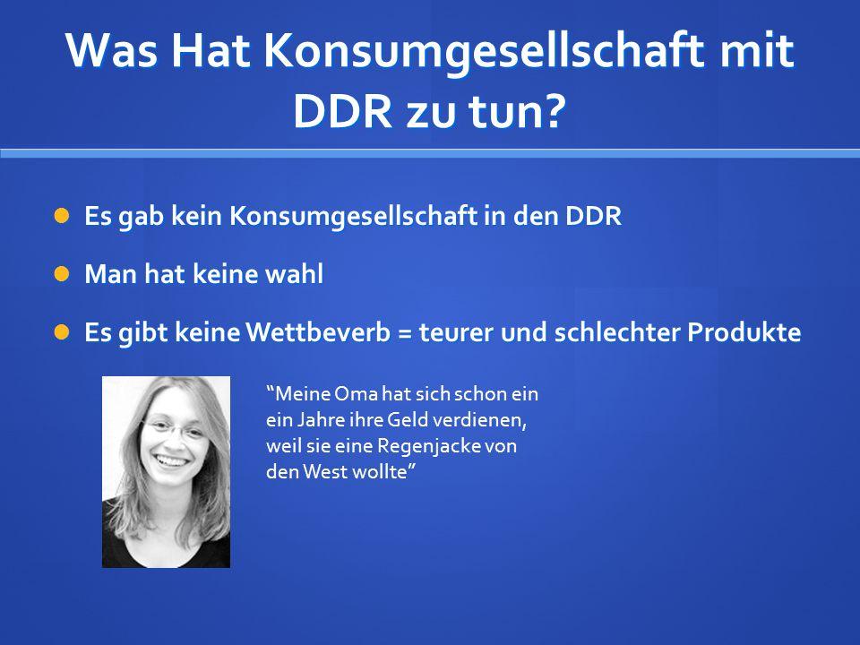 Was Hat Konsumgesellschaft mit DDR zu tun