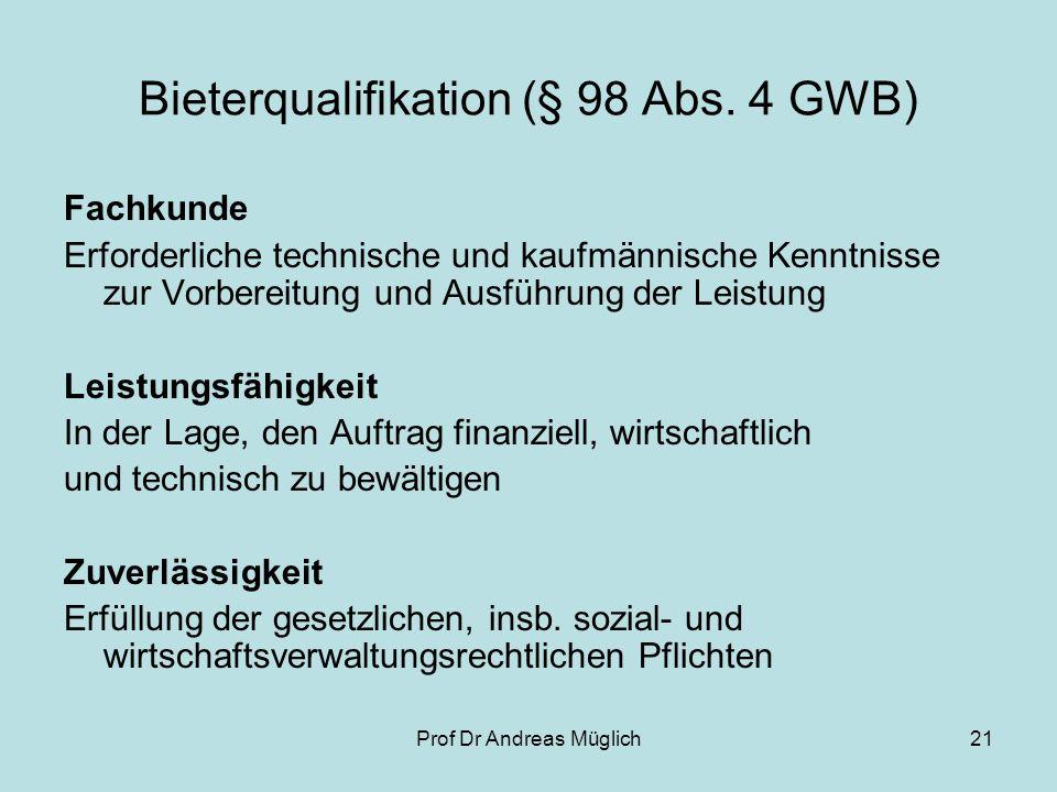 Bieterqualifikation (§ 98 Abs. 4 GWB)