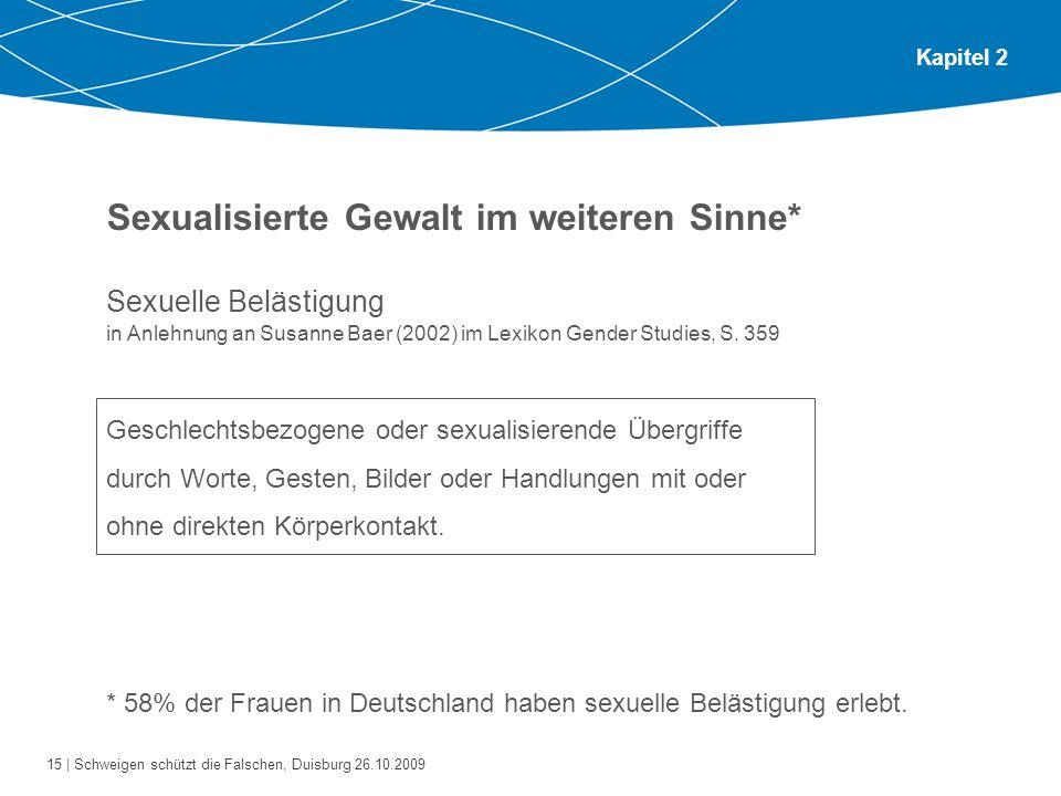 Sexualisierte Gewalt im weiteren Sinne*