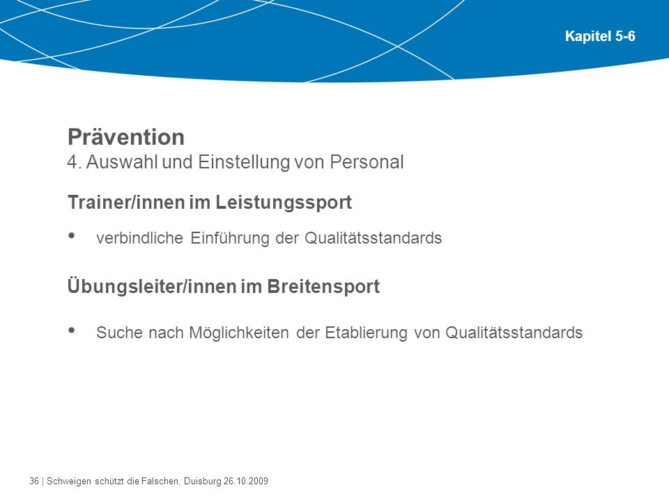 Prävention 4. Auswahl und Einstellung von Personal