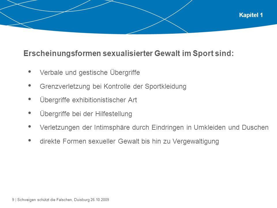Erscheinungsformen sexualisierter Gewalt im Sport sind: