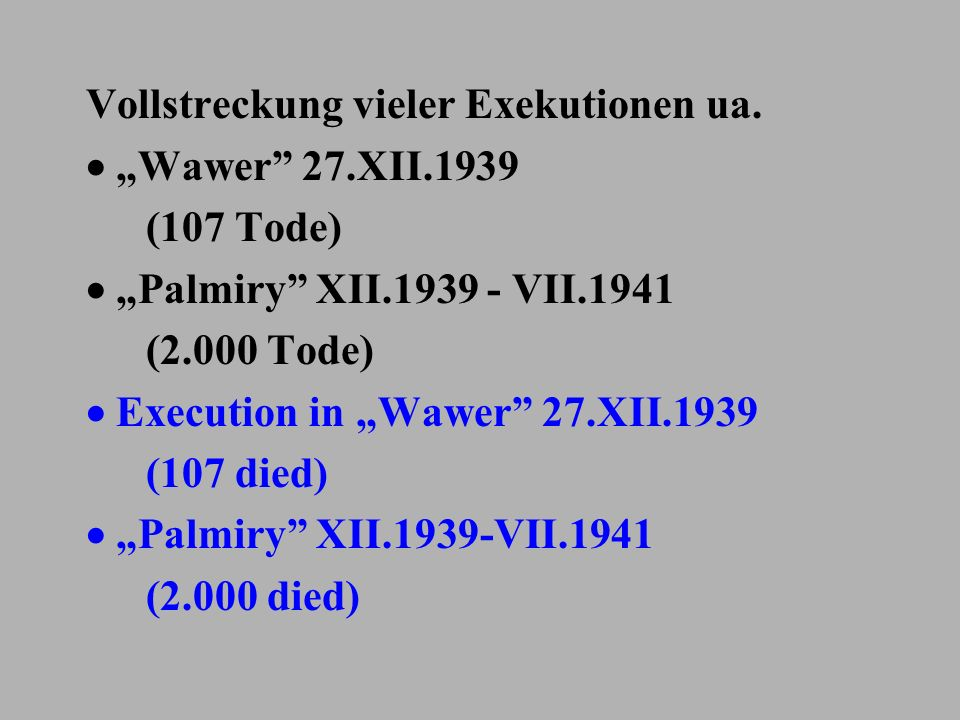 " Execution in ""Wawer 27.XII.1939 (107 died)"
