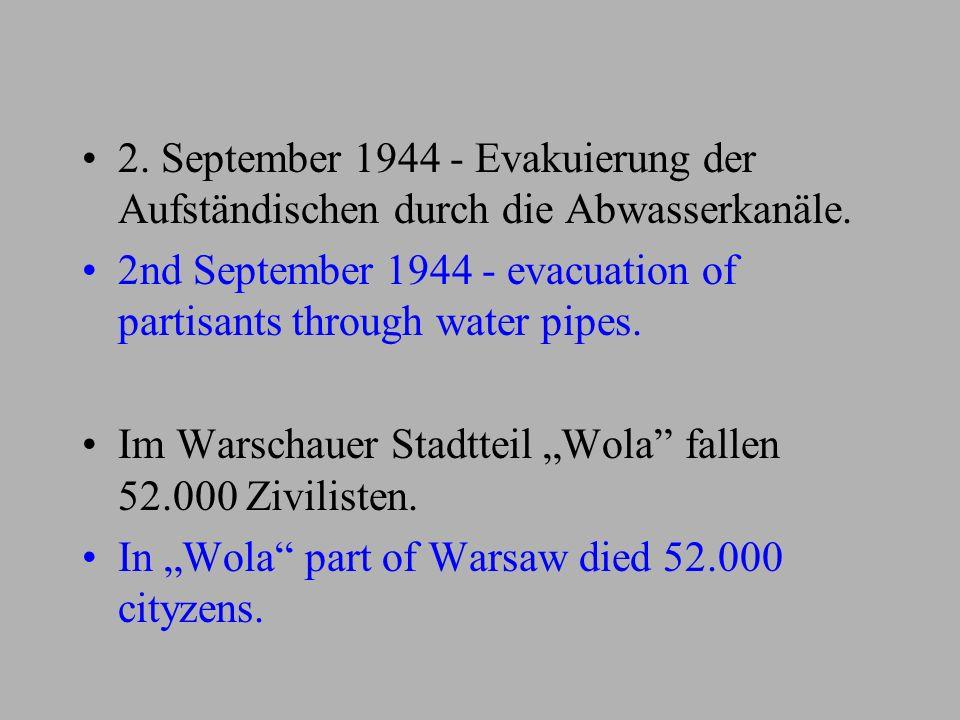 2. September 1944 - Evakuierung der Aufständischen durch die Abwasserkanäle.