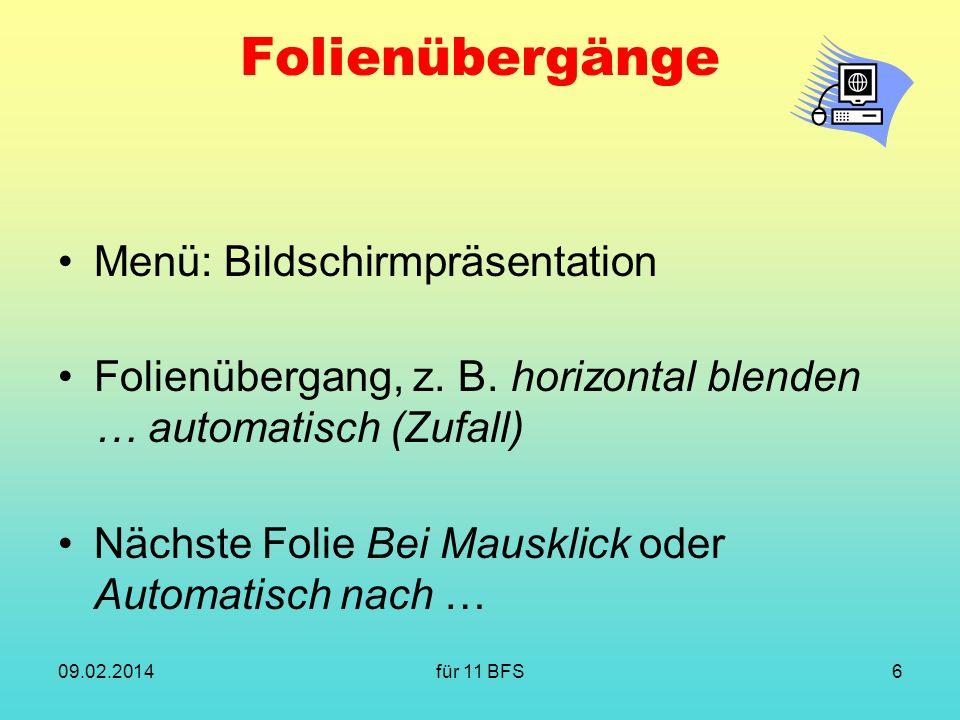Folienübergänge Menü: Bildschirmpräsentation