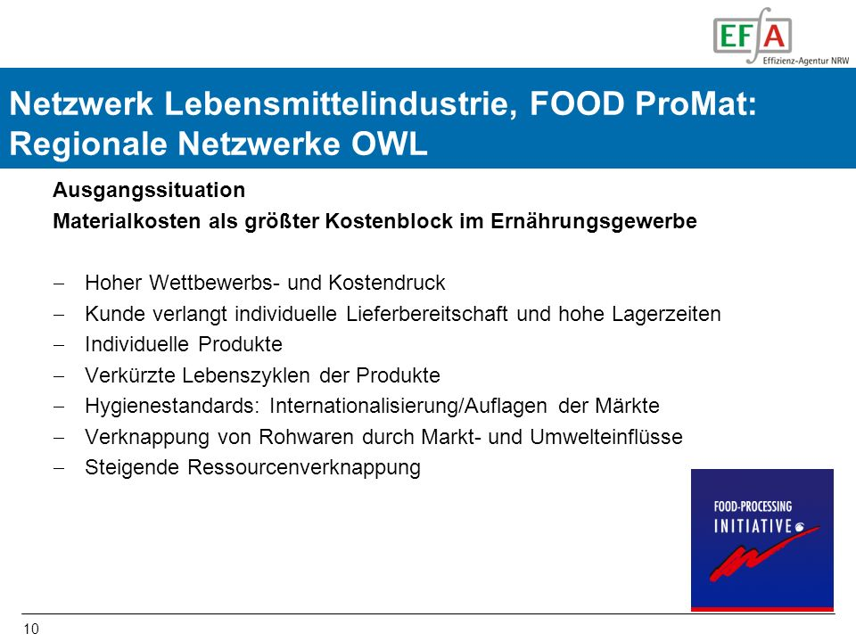 FOOD-ProMat Netzwerk Lebensmittelindustrie, FOOD ProMat: Regionale Netzwerke OWL. Ausgangssituation.