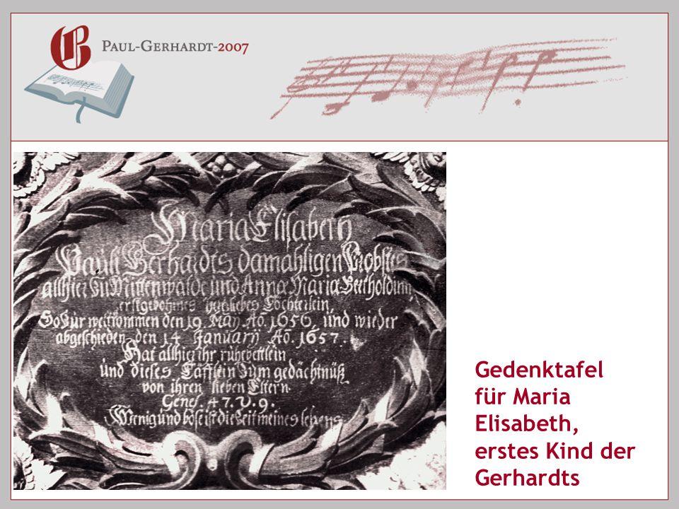 Gedenktafel für Maria Elisabeth, erstes Kind der Gerhardts